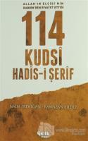 114 Kudsi Hadis-i Şerif