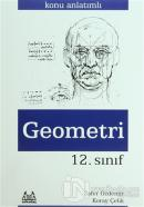 12. Sınıf Geometri Konu Anlatımlı Yardımcı Ders Kitabı