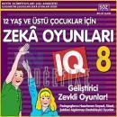 12 Yaş ve Üstü Çocukları İçin Zeka Oyunları 8 - IQ Geliştirici Zevkli Oyunlar