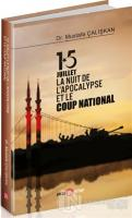 15 Juilet la Nuit De L'Apocalypse Et Le Coup National