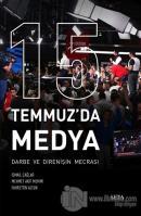 15 Temmuz'da Medya