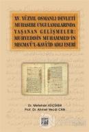 15. Yüzyıl Osmanlı Devleti Muhasebe Uygulamalarında Yaşanan Gelişmeler: Muhyeddin Muhammed'in Mecma'ü'l-Kava'id Adlı Eseri