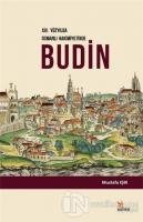 16. Yüzyılda Osmanlı Hakimiyetinde Budin