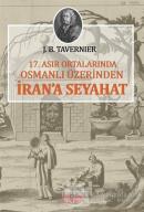 17. Asır Ortalarında Osmanlı Üzerinden İran'a Seyahat