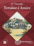 17. Yüzyılda Tersane-i Amire