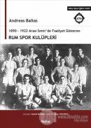 1890 - 1922 Arası İzmir'de Faaliyet Gösteren Rum Spor Kulüpleri
