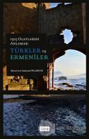 1915 Olaylarını Anlamak: Türkler ve Ermeniler