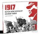 1917 Büyük Ekim Sosyalist Devrimi Tarihi