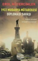 1922 Mudanya Mütarekesi Diplomasi Savaşı