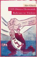 1929 Dünya Ekonomik Buhranı ve Türkiye