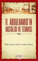 2. Abdülhamid'in Hastalığı ve Tedavisi - 1906
