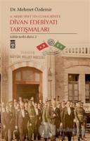2. Meşrutiyet'ten Cumhuriyet'e Divan Edebiyatı Tartışmaları