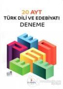 20 AYT Türk Dili Edebiyatı Denemesi
