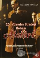20. Yüzyılın Strateji Dehası Atatürk