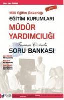 2011 Meb Eğitim Kurumları Müdür Yardımcılığı Tamamı Çözümlü Soru Bankası