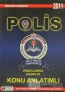 2011 Polis Meslek Yüksekokulu Sınavlarına Hazırlık Konu Anlatımlı
