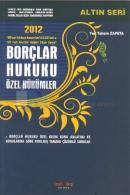 2012 Borçlar Hukuku Özel Hükümler (Altın Seri)