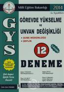 2014 GYS Görevde Yükselme ve Unvan Değişikliği 12 Deneme