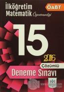 2016 ÖABT İlköğretim Matematik Öğretmenliği Çözümlü 15 Deneme Sınavı