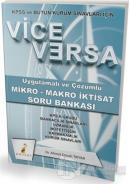 2018 KPSS ve Bütün Kurum Sınavları İçin Vice Versa Uygulamalı ve Çözümlü Mikro - Makro İktisat Soru Bankası