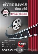2019 KPSS Öğrenme Psikolojisi Siyah Beyaz Film Gibi Soru Bankası