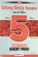 2021 Dikey Geçiş Sınavı Sayısal Bölüm Tamamı PDF Çözümlü 5 Deneme Sınavı