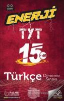 2021 Enerji TYT 15x40 Türkçe Deneme Sınavı
