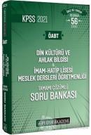 2021  KPSS Din Kültürü ve Ahlak Bilgisi - İmam - Hatip Lisesi Meslek Dersleri Öğretmenliği Tamamı Çözümlü Soru Bankası