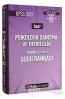 2021 KPSS ÖABT Psikolojik Danışma ve Rehberlik Tamamı Çözümlü Soru Bankası