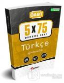 2021 ÖABT Türkçe Öğretmenliği 5x75 Deneme Tamamı PDF Çözümlü
