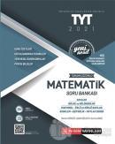 2021 Üniversite Sınavlarını Hazırlık TYT Tamamı Çözümlü Matematik Soru Bankası