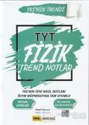 2021 TYT Fizik Trend Notlar