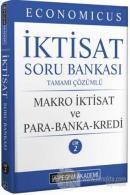 2022 KPSS A Grubu Economicus İktisat Soru Bankası Tamamı Çözümlü Makro İktisat ve Para-Banka-Kredi Cilt 2