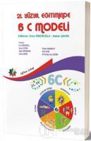 21. Yüzyıl Eğitiminde 6C Modeli
