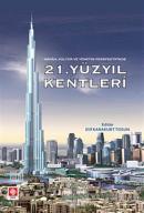 21. Yüzyıl Kentleri
