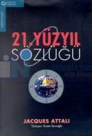 21.Yüzyıl Sözlüğü-Baskısı Yok