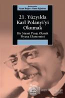 21. Yüzyılda Karl Polanyi'yi Okumak