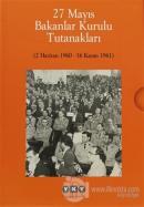 27 Mayıs Bakanlar Kurulu Tutanakları (2 Cilt Takım-Kutulu) (Ciltli)