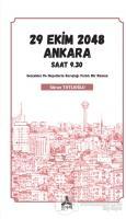 29 Ekim 2048 Ankara Saat 9.30