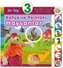 3+ Yaş Bahçe ve Parktaki Hayvanlar (Ciltli)