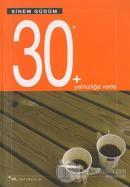 30 + Yalnızlığa Veda