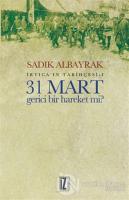 31 Mart Gerici Bir Hareket mi