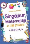 4. Sınıflar İçin Singapur Matematiği ve Zeka Oyunları