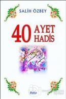 40 Ayet 40 Hadis
