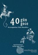 40 Gün 40 Gece Kaynağından Türk Masalları