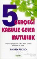 5 Gerçeği Kabulle Gelen Mutluluk