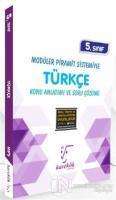 5. Sınıf Modüler Piramit Sistemiyle Türkçe Konu Anlatımı ve Soru Çözümü