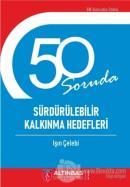 50 Soruda Sürdürülebilir Kalkınma Hedefleri