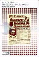 6 Eylül 1955 - Yassıada-6/7 Eylül Davası