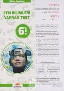 6.Sınıf Okula Yardımcı Fen Bilimleri Yaprak Test